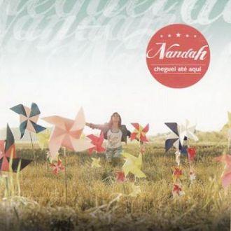 CD CHEGUEI ATÉ AQUI - NANDAH