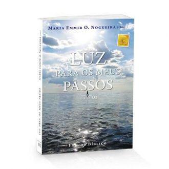 LIVRO LUZ PARA OS MEUS PASSOS 1- ESTUDO BÍBLICO - MARIA EMMIR NOGUEIRA