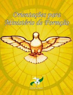 ORIENTAÇÕES PARA MINISTÉRIO DE FORMAÇÃO