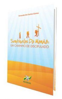 LIVRO SENTINELAS DA MANHA II: UM CAMINHO DE DISCIPULADO - FERNANDO DOS SANTOS GOMES