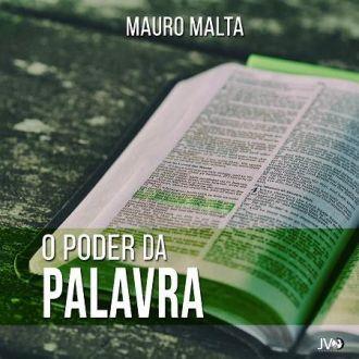 CD O PODER DA PALAVRA -  MAURO MALTA