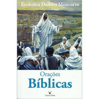 LIVRO ORAÇÕES BÍBLICAS - FREDERICO DAIBERT MONCORVO