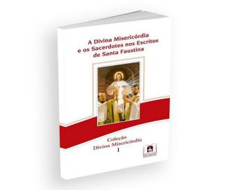 Livro A Divina Misericórdia e os Sacerdotes nos escritos de Santa Faustina