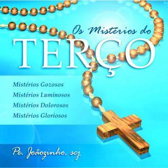 CD Os Mistérios do terço - com os 4 mistérios - Padre Joãozinho