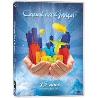 DVD CANAL DA GRAÇA - 15 ANOS #AOVIVO #EMCASA