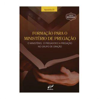 LIVRO FORMAÇÃO PARA MINISTÉRIO DE PREGAÇÃO - APOSTILA I RCC BRASIL