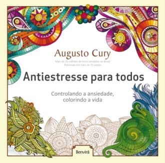 Livro Antiestresse Para Todos - AUGUSTO CURY