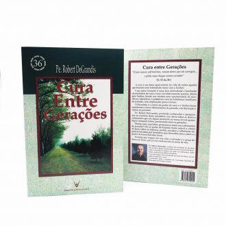 Livro Cura Entre Gerações Padre Robert DeGrandis