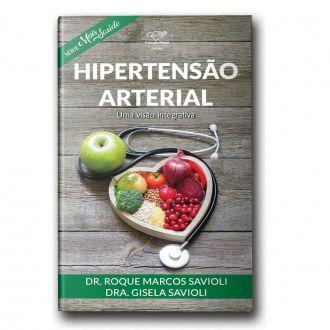 Livro Hipertensão Arterial - Dr. Roque Marcos Savioli e Dra. Gisela Savioli