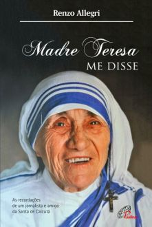 Livro Madre Teresa me disse - Renzo Allegri