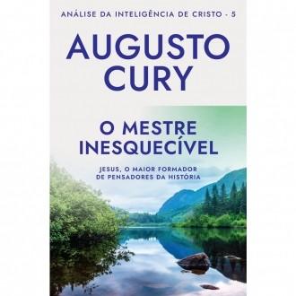 Livro O Mestre Inesquecível Analise da Inteligencia: Augusto Cury