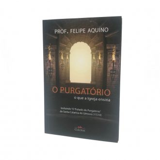 Livro O Purgatorio - Prof. Felipe Aquino