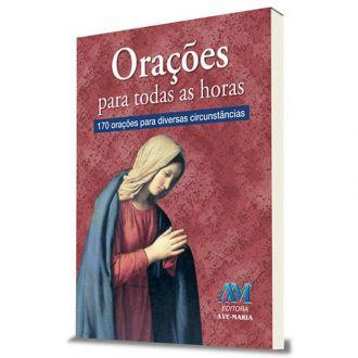 Livro Orações para Todas as Horas