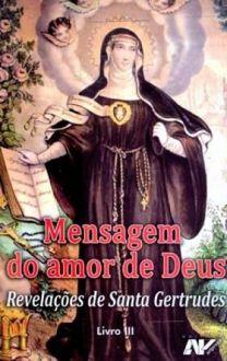 Livro Mensagem do amor de Deus - Revelações de Santa Gertrudes III