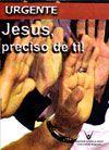Urgente! Jesus, Preciso de Ti! - Dom Cipriano Chagas