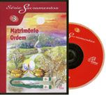 FORA DE LINHA - Matrimonio, ordem - S. Sacramentos 3 - DVD (76 min.)