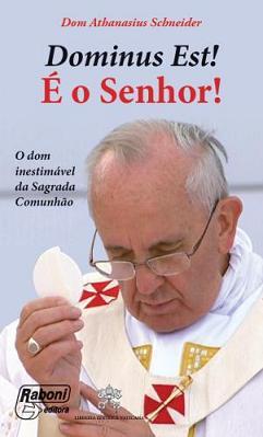 Dominus Est! É o Senhor!