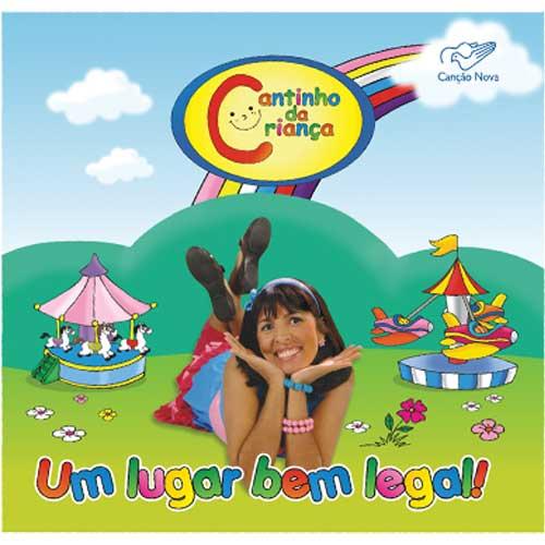 CD Um Lugar Bem Legal - Cantinho da Criança