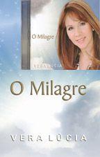 O Milagre - Vera Lúcia - Livro e CD