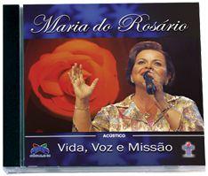 CD Maria do Rosário - Vida, Voz e Missão