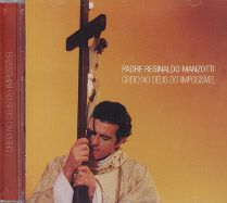 Cd Creio No Deus Do Impossível - Pe Reginaldo Manzotti