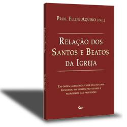 Livro Relação Dos Santos E Beatos - Prof. Felipe Aquino