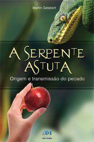 A serpente astuta – Martín Gelabert Ballester