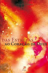 Das estrelas ao Coracao de Deus - Marcos Siebra