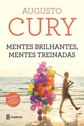 Livro Mentes Brilhantes, Mentes Treinadas - Augusto Cury