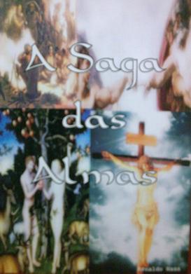 A Saga das Almas - Arnaldo Haas