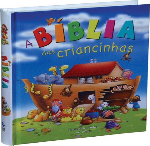 A Bíblia das Criancinhas - capa dura ilustrada