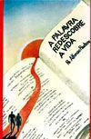 A Palavra Redescobre a Vida - Pe. Afonso Pastore