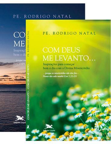 Com Deus me deito... Com Deus me levanto - Pe. Rodrigo Natal