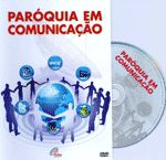 DVD Paróquia em comunicação