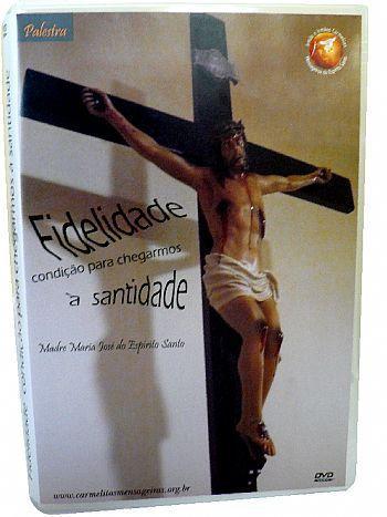 DVD Palestra Fidelidade, condição para chegarmos à santidade