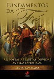 Fundamentos Da Fe - Mario Machado