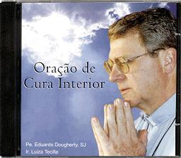 CD ORAÇÃO DE CURA INTERIOR - PE EDUARDO