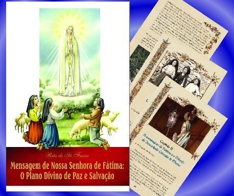 MENSAGEM DE NOSSA SENHORA DE FATIMA: O PLANO DIVINO DE PAZ e SALVACAO