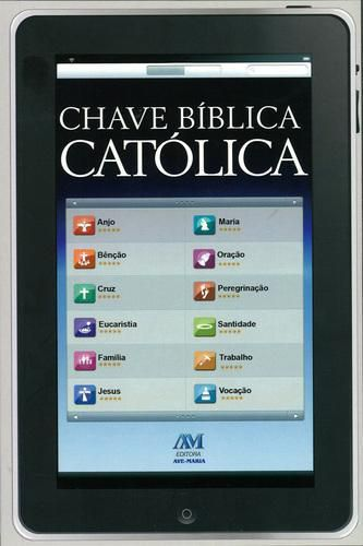 LIVRO CHAVE BIBLICA CATOLICA: GUIA PARA PESQUISAS CATOLICAS - AVE MARIA