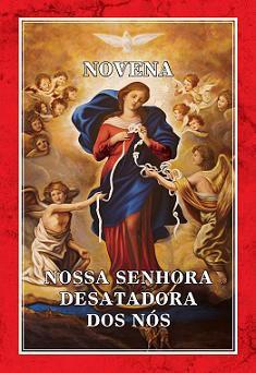 Livro Novena Nossa Senhora Desatadora Dos Nós - Dra. Suzel Frem Bourgerie