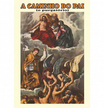 A CAMINHO DO PAI O PURGATÓRIO