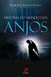 LIVRO HISTORIA DO MUNDO DOS ANJOS