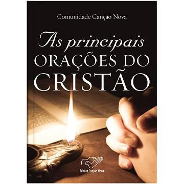 AS PRINCIPAIS ORACOES DO CRISTAO