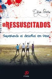 RESSUSCITADOS - DIEGO PEREIRA LIMA