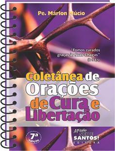 Coletânea De Orações De Cura E Libertação - Pe. Marlon Múcio