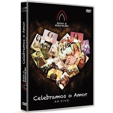 DVD CELEBRAMOS O AMOR AO VIVO - MINISTERIO AMOR e ADORACAO
