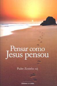 FORA DE LINHA - PENSAR COMO JESUS PENSOU - PADRE ZEZINHO