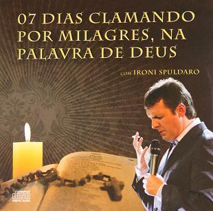 Cd Clamando Por Milagres - Ironi Spuldaro