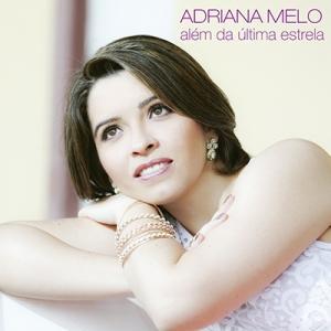 Cd Alem Da Ultima Estrela - Adriana Melo