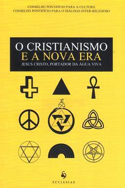 O CRISTIANISMO E A NOVA ERA